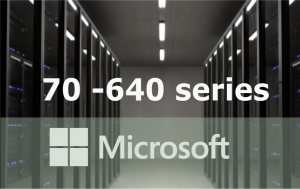 70-640 – Configuring Windows Server 2008 R2 Active Directory